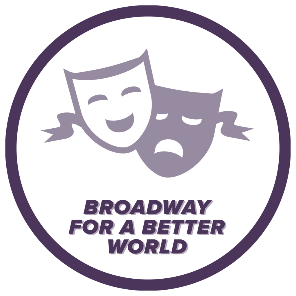 Broadway for a Better World icon, click to learn more